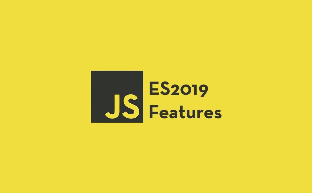 8 Useful JavaScript ES2019 Features to Know About